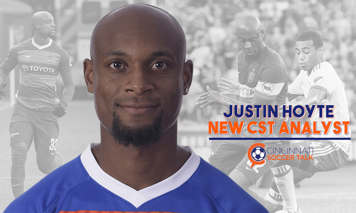 Cincinnati Soccer Talk announces today the addition of former FC Cincinnati right back Justin Hoyte as a co-host and analyst.