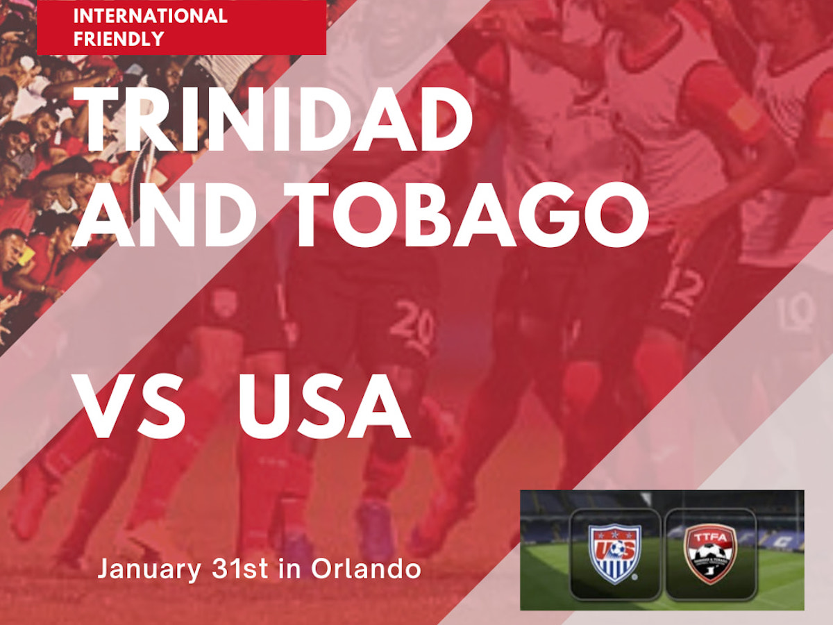 Trinidad and Tobago Men's National Team to face USA in Orlando on Jan 31st